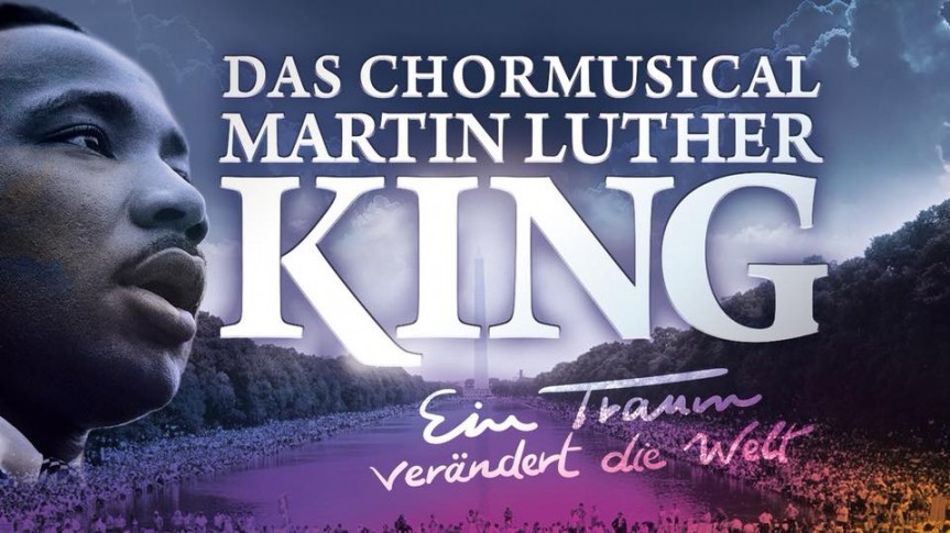 Chormusical Martin Luther King kommt nach Hamburg