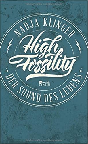 High Fossility – Der Sound des Lebens